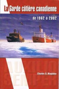 La Garde côtière canadienne de 1962 à 2002 (Auxilio Semper)