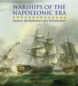 Warships of the Napoleonic Era by Robert Gardiner